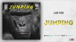 Lud Foe - Jumping